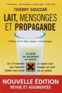 Couverture du livre Lait mensonges et propagande de Thierry Souccar
