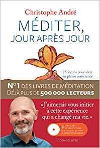 Couverture du livre Méditer jour après jour de Christophe André