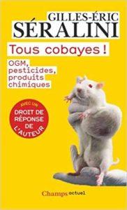 Couverture du livre Tous cobayes de Gilles-Éric Séralini